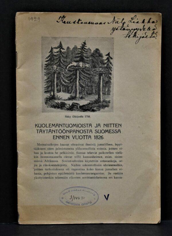 Kuolemantuomioista ja niitten täytäntöönpanosta Suomessa ennen vuotta 1826