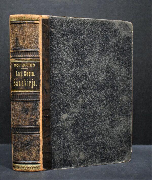 Latinais-Suomalainen sanakirja koulujen tarpeeksi