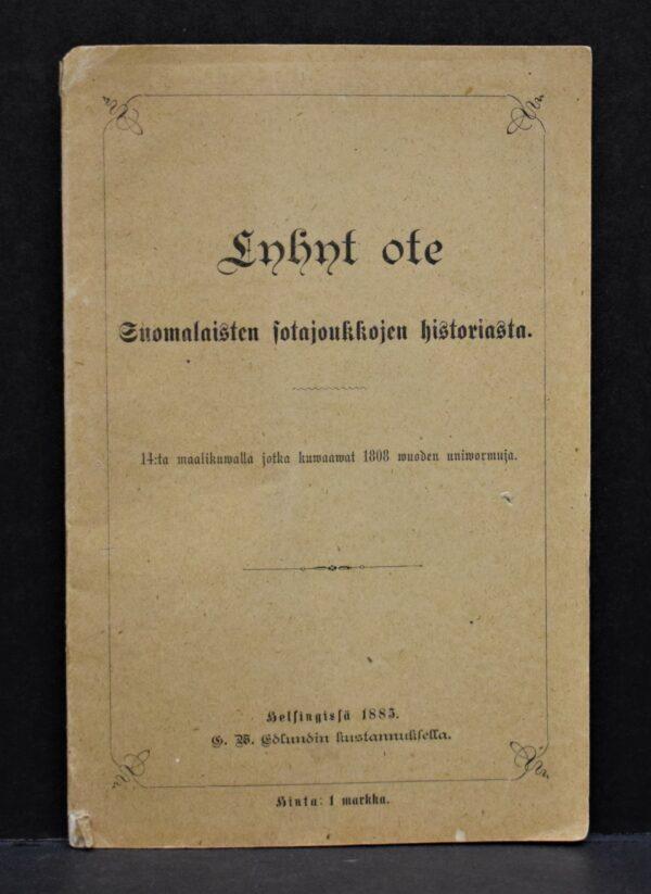 Lyhyt ote Suomalaisten sotajoukkojen historiasta