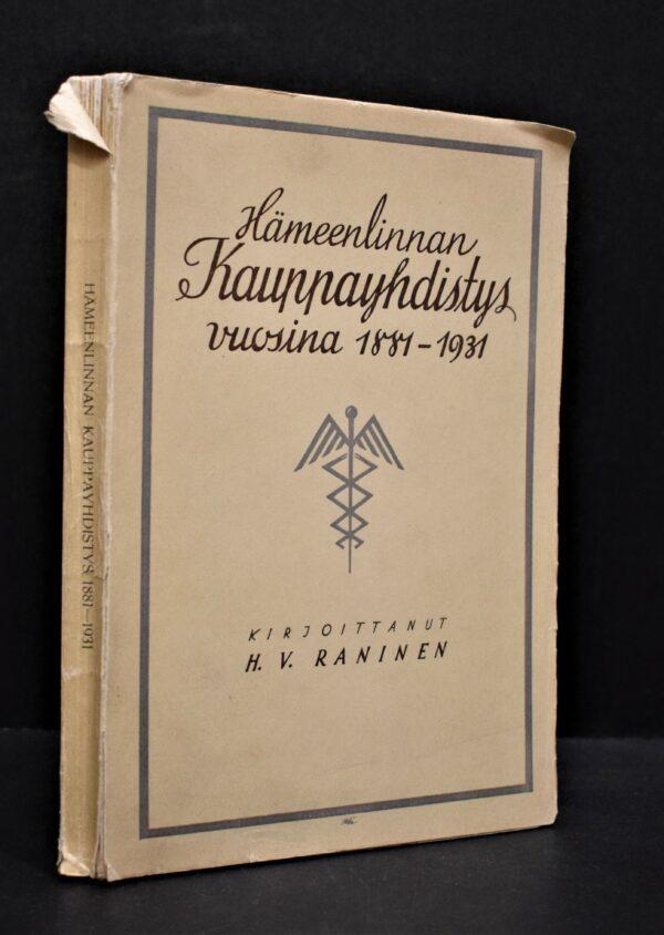 Hämeenlinnan kauppayhdistys vuosina 1881-1931