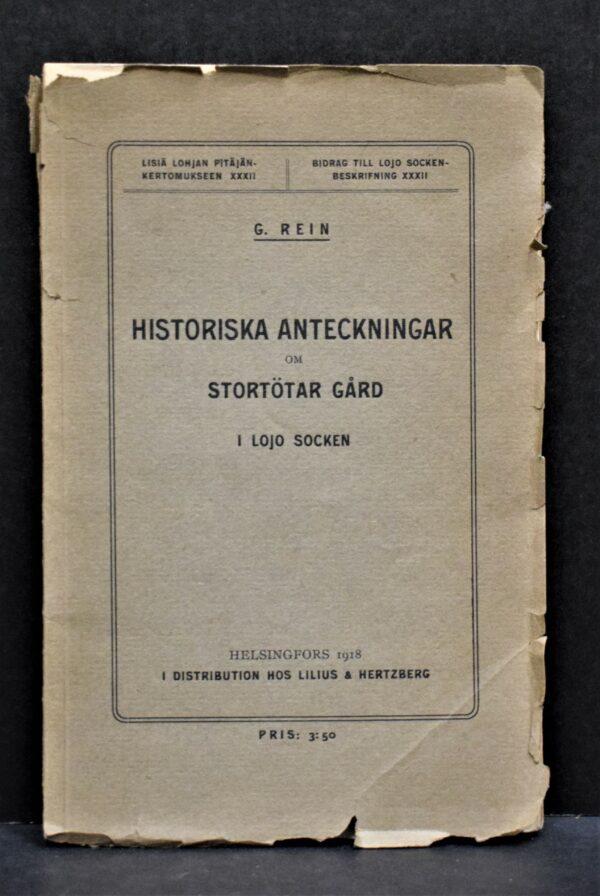 Historiska anteckningar om Stortötar gård i Lojo socken