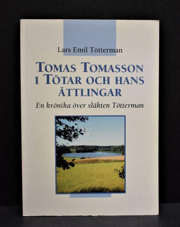 Tomas Tomasson i Tötar och hans ättlingar